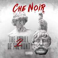 Che Noir - The Thrill Of The Hunt 2
