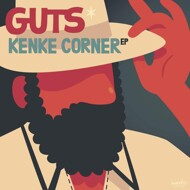 Guts - Kenke Corner EP