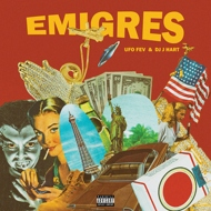 Ufo Fev & DJ J Hart - Emigres