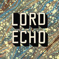 Lord Echo - Curiosities