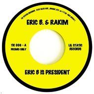 Eric B. & Rakim / Mountain - Eric B. Is President / Long Red