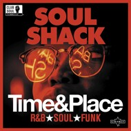 Various - Soul Shack - Time & Place