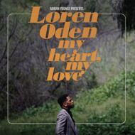 Loren Oden (Adrian Younge presents ) - My Heart, My Love
