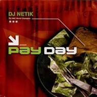 DJ Netik - Pay Day