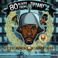 Pete Rock & Camp Lo - 80 Blocks From Tiffany's 2