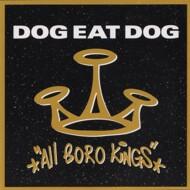 Dog Eat Dog - All Boro Kings (Black Vinyl)