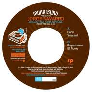 Jorge Navarro - First Time On A 45 : Argentina Funk Special