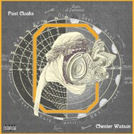Chester Watson - Past Cloaks