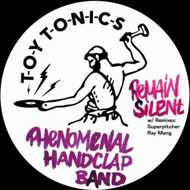 Phenomenal Handclap Band - Remain Silent Superpitcher & Ray Mang Remixes