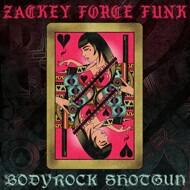 Zackey Force Funk - Bodyrock Shotgun / El Mero Mero