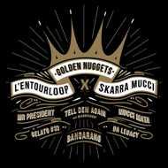 L'Entourloop X Skarra Mucci - Golden Nuggets (Black Vinyl)