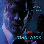 Joel J. Richard & Tyler Bates - John Wick: Chapter 2 (Soundtrack / O.S.T.)