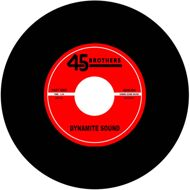 45 Brothers - Dynamite Sound / What's Happening