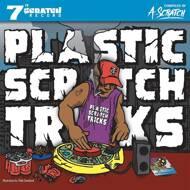 A-Scratch - Plastic Scratch Tricks
