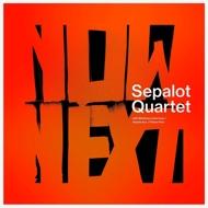 Sepalot Quartet - NOWNEXT