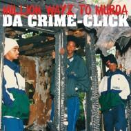 Da Crime-Click - Million Wayz To Murda (Tape)