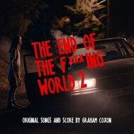 Graham Coxon - The End Of The F***Ing World 2 (Soundtrack / O.S.T.)