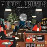 Various - Mutual Friends (Compiled By Stian Stu)