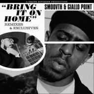 Smoovth & Giallo Point - Bring It On Home