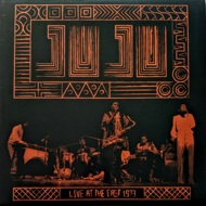 Juju - Live At The East 1973