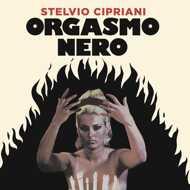 Stelvio Cipriani - Orgasmo Nero (Soundtrack / O.S.T.)