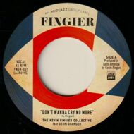 The Kevin Fingier Collective - Don't Wanna Cry No More/ Sunglasses After Dark Part 1