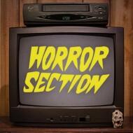 Horror Section - Horror Section