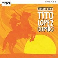 Tito Lopez Combo - Harbans Srih's Tito Lopez Combo (Coloured Vinyl)