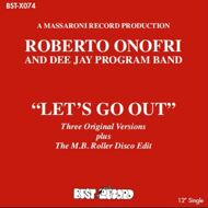 Roberto Onofri & Dee Jay Program Band - Let's Go Out