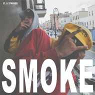 YL & Starker X DJ Skizz - Smoke