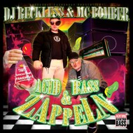 DJ Reckless & MC Bomber - Acid Bass & Zappeln