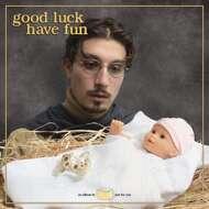 bbno$ - Good Luck Have Fun