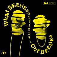 Cut Beetlez - What Beetlez?