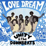 Unity & The Downbeats - Love Dream / High Voltage