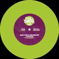 Marc Hype & Jim Dunloop - The Mexican / Oh Really? (Lime Green Vinyl)