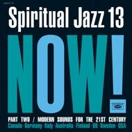 Various - Spiritual Jazz Volume 13: NOW Part 2