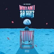 Sly Moon - Why Am I So Sly?