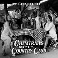 Lana Del Rey - Chemtrails Over The Country Club (Black Vinyl)