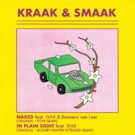 Kraak & Smaak - Naked / In Plain Sight