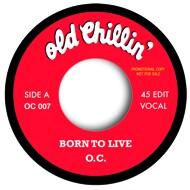 O.C. (D.I.T.C.) - Born To Live