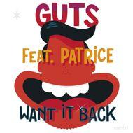 Guts - Want It Back