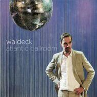 Waldeck - Atlantic Ballroom