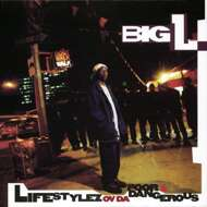 Big L - Lifestylez Of Da Poor & Dangerous