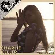 Charlie Keller - Die Ganze Welt Dreht Sich Im Kreis (RSD 2021)