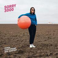 Sorry3000 - Warum Overthinking Dich Zerstoert