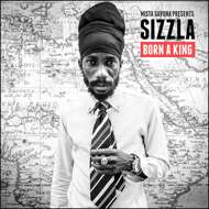 Sizzla - Born A King