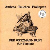 Ambros / Tauchen / Prokopetz - Der Watzmann Ruft [Ur-Version] (RSD 2021)