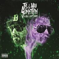 B-Real X Scott Storch - Tell You Something