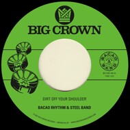 Bacao Rhythm & Steel Band - Dirt Off Your Shoulder / I Need Somebody To Love Tonight