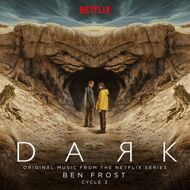 Ben Frost - Dark: Cycle 3 (Soundtrack / O.S.T.)